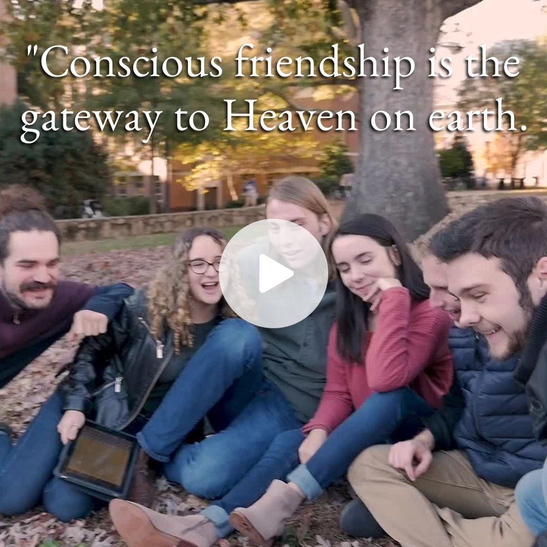 Conscious friendship
